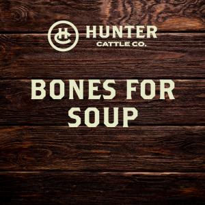 Bones for Soup